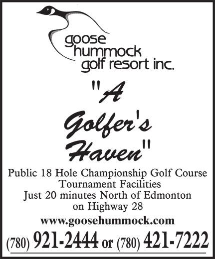 """Goose Hummock Golf Resort Inc (780-921-2444) - Annonce illustrée======= - """"A Golfer's Haven"""" www.goosehummock.com (780) 921-2444 or (780) 421-7222"""