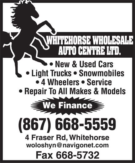Whitehorse Wholesale Auto Centre Ltd (867-668-5559) - Annonce illustrée======= -