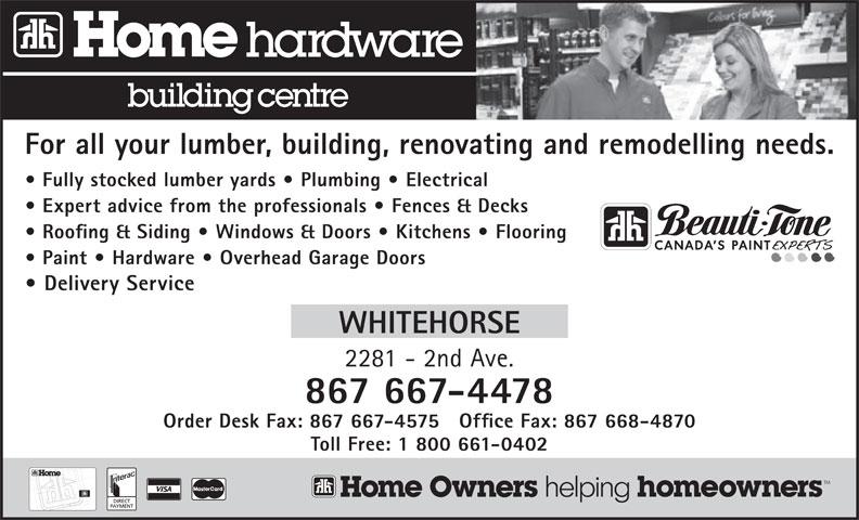 Home Hardware Building Centre (867-667-4478) - Annonce illustrée======= -
