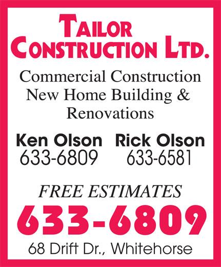 Tailor Construction Ltd (867-633-6809) - Annonce illustrée======= -