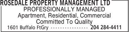 Rosedale Property Management Ltd (204-284-4411) - Annonce illustrée======= - PROFESSIONALLY MANAGED Apartment, Residential, Commercial Committed To Quality