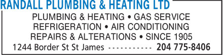Randall Plumbing & Heating Ltd (204-775-8406) - Display Ad - PLUMBING & HEATING • GAS SERVICE REFRIGERATION • AIR CONDITIONING REPAIRS & ALTERATIONS • SINCE 1905