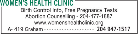Women's Health Clinic (204-947-1517) - Annonce illustrée======= - www.womenshealthclinic.org Birth Control Info, Free Pregnancy Tests Abortion Counselling - 204-477-1887