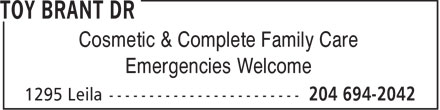 Toy Brant Dr (204-694-2042) - Annonce illustrée======= - Cosmetic & Complete Family Care Emergencies Welcome