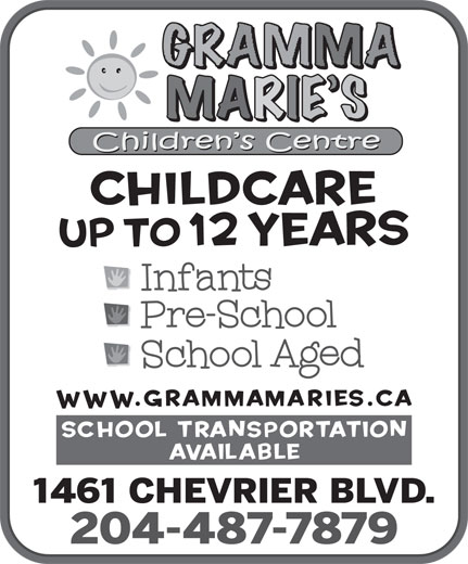 Gramma Marie's Children's Centre (204-487-7879) - Annonce illustrée======= -