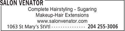 Salon Venator (204-255-3006) - Annonce illustrée======= - Complete Hairstyling - Sugaring Makeup-Hair Extensions www.salonvenator.com
