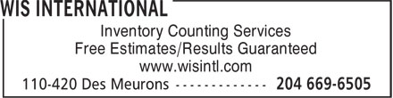 WIS International (204-669-6505) - Display Ad - Inventory Counting Services Free Estimates/Results Guaranteed www.wisintl.com Inventory Counting Services Free Estimates/Results Guaranteed www.wisintl.com