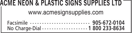 Acme Neon & Plastic Signs Supplies Ltd (905-672-0007) - Display Ad - www.acmesignsupplies.com www.acmesignsupplies.com