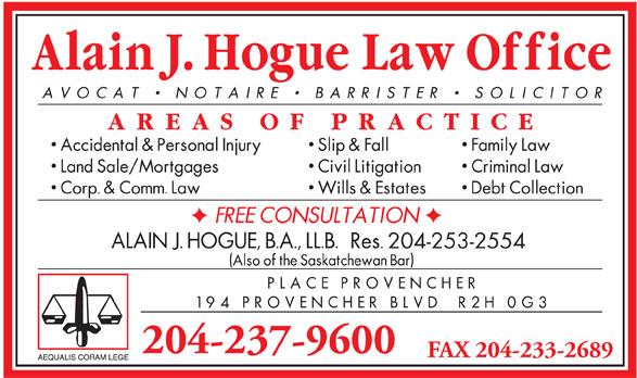 Hogue Alain J Law Corporation (204-237-9600) - Annonce illustrée======= - 204-253-2554 204-237-9600 FAX 204-233-2689