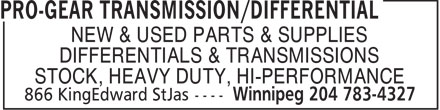 Pro-Gear Transmission/Differential (204-783-4327) - Annonce illustrée======= - STOCK, HEAVY DUTY, HI-PERFORMANCE NEW & USED PARTS & SUPPLIES DIFFERENTIALS & TRANSMISSIONS STOCK, HEAVY DUTY, HI-PERFORMANCE NEW & USED PARTS & SUPPLIES DIFFERENTIALS & TRANSMISSIONS