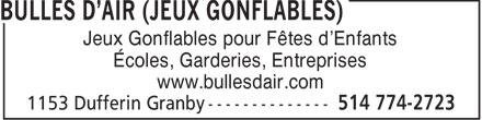 Bulles D'Air (Jeux Gonflables) (514-774-2723) - Annonce illustrée======= - Jeux Gonflables pour Fêtes d'Enfants Écoles, Garderies, Entreprises www.bullesdair.com