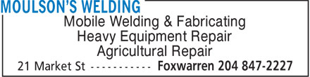 Moulson's Welding (204-847-2227) - Annonce illustrée======= - Mobile Welding & Fabricating Heavy Equipment Repair Agricultural Repair