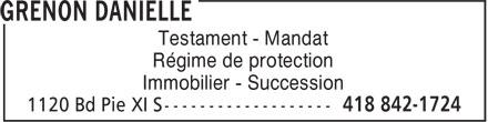 Grenon Danielle (418-842-1724) - Annonce illustrée======= - Testament - Mandat Régime de protection Immobilier - Succession