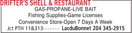Drifter's Shell & Restaurant (204-345-2915) - Annonce illustrée======= - GAS-PROPANE-LIVE BAIT Fishing Supplies-Game Licenses Convenience Store-Open 7 Days A Week
