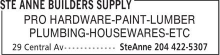 Ste Anne Builders Supply (204-422-5307) - Annonce illustrée======= - PRO HARDWARE-PAINT-LUMBER PLUMBING-HOUSEWARES-ETC