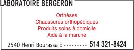 Laboratoire Bergeron (514-321-8424) - Display Ad - Orthèses Chaussures orthopédiques Produits soins à domicile Aide à la marche