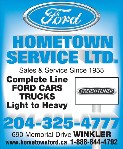 Ford Hometown Service Ltd (204-325-4777) - Annonce illustrée======= - HOMETOWN HOMETOWN HOMETOWN HOMETOWN HOMETOWN HOMETOWN HOMETOWN HOMETOWN HOMETOWN HOMETOWN HOMETOWN HOMETOWN HOMETOWN HOMETOWN HOMETOWN HOMETOWN HOMETOWN HOMETOWN HOMETOWN HOMETOWN HOMETOWN HOMETOWN HOMETOWN HOMETOWN HOMETOWN HOMETOWN HOMETOWN SERVICE LTD. SERVICE LTD. SERVICE LTD. SERVICE LTD. SERVICE LTD. SERVICE LTD. SERVICE LTD. SERVICE LTD. SERVICE LTD. SERVICE LTD. SERVICE LTD. SERVICE LTD. SERVICE LTD. SERVICE LTD. SERVICE LTD. SERVICE LTD. SERVICE LTD. SERVICE LTD. SERVICE LTD. SERVICE LTD. SERVICE LTD. SERVICE LTD. SERVICE LTD. SERVICE LTD. SERVICE LTD. SERVICE LTD. SERVICE LTD. SERVICE LTD.D. Sales & Service Since 1955 Complete Line FORD CARS TRUCKS Light to Heavy 690 Memorial Drive WINKLER www.hometownford.ca  1-888-844-4792
