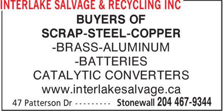 Interlake Salvage & Recycling Inc (204-467-9344) - Display Ad - BUYERS OF SCRAP-STEEL-COPPER -BRASS-ALUMINUM -BATTERIES CATALYTIC CONVERTERS www.interlakesalvage.ca