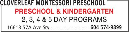 Cloverleaf Montessori Preschool (604-574-9899) - Display Ad - PRESCHOOL & KINDERGARTEN 2, 3, 4 & 5 DAY PROGRAMS
