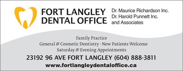 Fort Langley Dental Office (604-888-3811) - Annonce illustrée======= - www.fortlangleydentaloffice.ca Dr. Maurice Richardson Inc. and Associates Dr. Harold Punnett Inc.