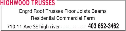 Highwood Trusses (403-652-3462) - Annonce illustrée======= - Engrd Roof Trusses Floor Joists Beams Residential Commercial Farm
