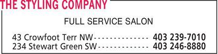 The Styling Company (403-246-8880) - Annonce illustrée======= - FULL SERVICE SALON