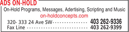 Ads On-Hold (403-262-9336) - Annonce illustrée======= - On-Hold Programs, Messages, Adertising, Scripting and Music on-holdconcepts.com