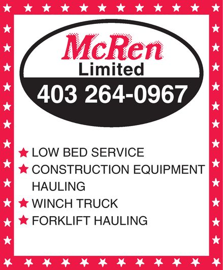 McRen Limited (403-264-0967) - Display Ad - McRen Limited  403 264-0967  LOW BED SERVICE  CONSTRUCTION EQUIPMENT HAULING  WINCH TRUCK  FORKLIFT HAULING