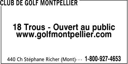 Club De Golf Montpellier (1-800-927-4653) - Annonce illustrée======= - 18 Trous - Ouvert au public www.golfmontpellier.com