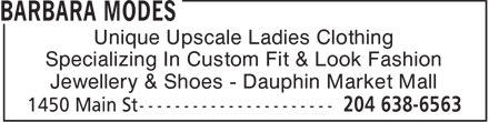 Barbara Modes (204-638-6563) - Annonce illustrée======= - Unique Upscale Ladies Clothing Specializing In Custom Fit & Look Fashion Jewellery & Shoes - Dauphin Market Mall