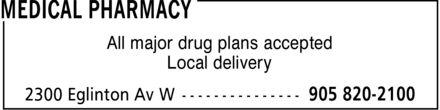 Medical Pharmacies (905-820-2100) - Annonce illustrée======= -