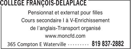 Collège François-Delaplace (819-837-2882) - Display Ad - Pensionnat et externat pour filles Cours secondaire I à V-Enrichissement de l'anglais-Transport organisé www.moncfd.com
