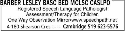 Lesley Barber BASC BED MCLSC CASLPO (519-623-5576) - Annonce illustrée======= -