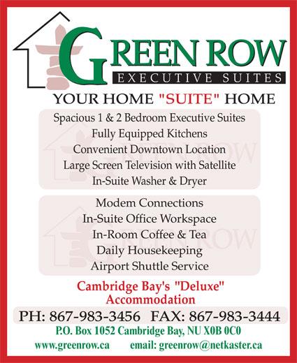 Green Row Executive Suites (867-983-3456) - Display Ad - P.O. Box 1052 Cambridge Bay, NU X0B 0C0