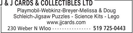 J & J Cards & Collectibles Ltd (519-725-0443) - Display Ad - Playmobil-Webkinz-Breyer-Melissa & Doug Schleich-Jigsaw Puzzles - Science Kits - Lego www.jjcards.com