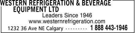 Western Refrigeration & Beverage Equipment Ltd (403-250-9656) - Annonce illustrée======= - Leaders Since 1946 www.westernrefrigeration.com Leaders Since 1946 www.westernrefrigeration.com Leaders Since 1946 www.westernrefrigeration.com