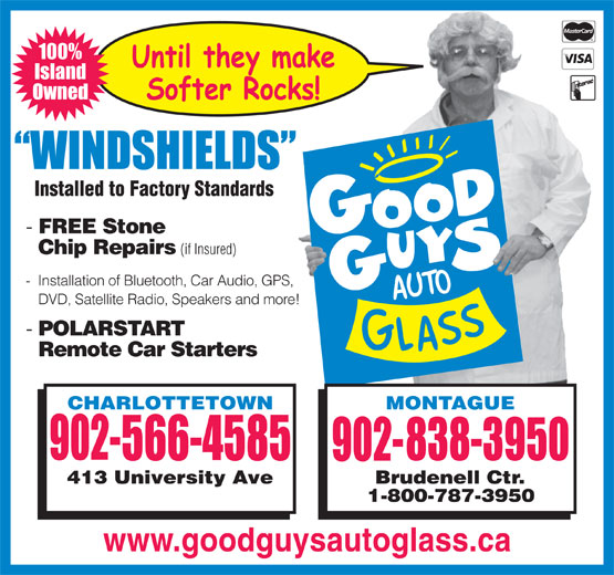 Good Guys Auto Glass (902-566-4585) - Display Ad - 100% Island Owned FREE Stone Chip Repairs (if Insured) - Installation of Bluetooth, Car Audio, GPS, DVD, Satellite Radio, Speakers and more! POLARSTART Remote Car Starters www.goodguysautoglass.ca