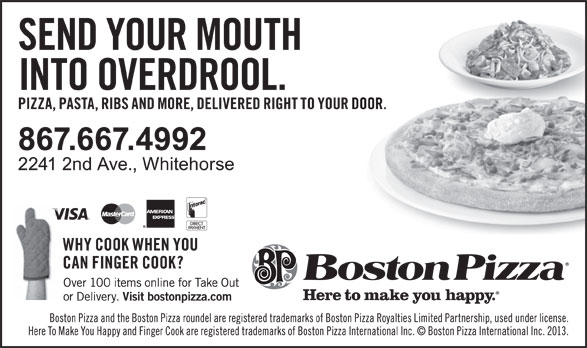 Boston Pizza (867-667-4992) - Annonce illustrée======= -