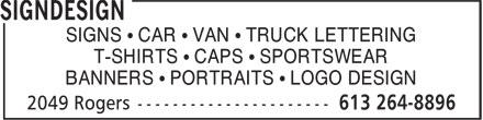 Signdesign (613-264-8896) - Annonce illustrée======= - SIGNS • CAR • VAN • TRUCK LETTERING T-SHIRTS • CAPS • SPORTSWEAR BANNERS • PORTRAITS • LOGO DESIGN