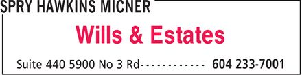 Spry Hawkins Micner (604-233-7001) - Display Ad - Wills & Estates