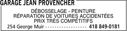Garage Jean Provencher (418-849-0181) - Annonce illustrée======= - DÉBOSSELAGE PEINTURE RÉPARATION DE VOITURES ACCIDENTÉES PRIX TRÈS COMPÉTITIFS