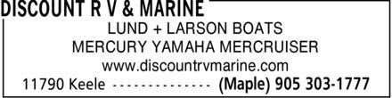 Discount R V & Marine (905-303-1777) - Display Ad - LUND + LARSON BOATS MERCURY YAMAHA MERCRUISER www.discountrvmarine.com