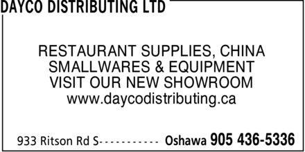 Dayco Distributing Ltd (905-436-5336) - Annonce illustrée======= - RESTAURANT SUPPLIES, CHINA SMALLWARES & EQUIPMENT VISIT OUR NEW SHOWROOM www.daycodistributing.ca RESTAURANT SUPPLIES, CHINA SMALLWARES & EQUIPMENT VISIT OUR NEW SHOWROOM www.daycodistributing.ca