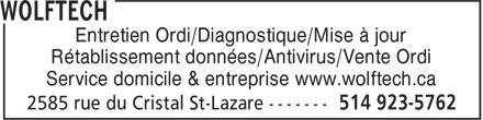 Wolftech (514-923-5762) - Annonce illustrée======= - Entretien Ordi/Diagnostique/Mise à jour Rétablissement données/Antivirus/Vente Ordi Service domicile & entreprise www.wolftech.ca