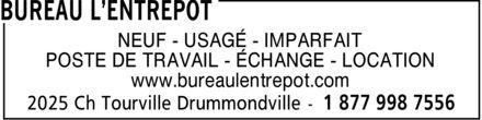 Bureau L'Entrepot (819-398-7556) - Annonce illustrée======= -