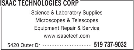 Isaac Technologies Corp (519-737-9032) - Display Ad - Science & Laboratory Supplies Microscopes & Telescopes Equipment Repair & Service www.isaactech.com