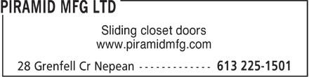 Piramid Mfg Ltd (613-225-1501) - Display Ad - Sliding closet doors www.piramidmfg.com Sliding closet doors www.piramidmfg.com Sliding closet doors www.piramidmfg.com