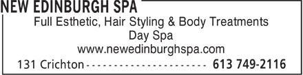 New Edinburgh Hairstyling & Spa (613-749-2116) - Display Ad - Full Esthetic, Hair Styling & Body Treatments Day Spa www.newedinburghspa.com