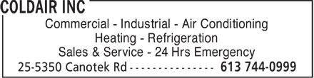 Coldair Inc (613-744-0999) - Annonce illustrée======= - Commercial - Industrial - Air Conditioning Heating - Refrigeration Sales & Service - 24 Hrs Emergency  Commercial - Industrial - Air Conditioning Heating - Refrigeration Sales & Service - 24 Hrs Emergency  Commercial - Industrial - Air Conditioning Heating - Refrigeration Sales & Service - 24 Hrs Emergency  Commercial - Industrial - Air Conditioning Heating - Refrigeration Sales & Service - 24 Hrs Emergency  Commercial - Industrial - Air Conditioning Heating - Refrigeration Sales & Service - 24 Hrs Emergency  Commercial - Industrial - Air Conditioning Heating - Refrigeration Sales & Service - 24 Hrs Emergency