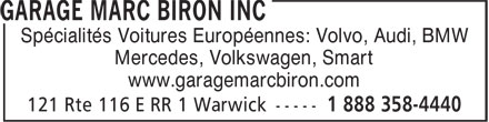 Garage Marc Biron Inc (819-358-4444) - Annonce illustrée======= - Spécialités Voitures Européennes: Volvo, Audi, BMW Mercedes, Volkswagen, Smart www.garagemarcbiron.com Spécialités Voitures Européennes: Volvo, Audi, BMW Mercedes, Volkswagen, Smart www.garagemarcbiron.com